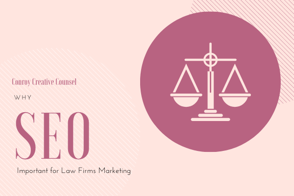 7 Reasons: Why Is SEO Important for Law Firms Marketing?